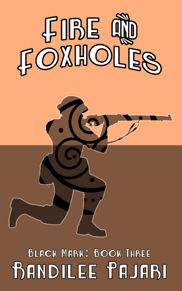 Fire and Foxholes